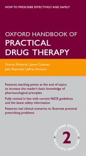 Oxford Handbook of Practical Drug Therapy: Edition 2