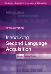 Introducing Second Language Acquisition: Edition 2