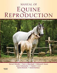 Manual of Equine Reproduction - E-Book Book