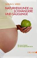 Naturheilkunde f  r Schwangere und S  uglinge PDF