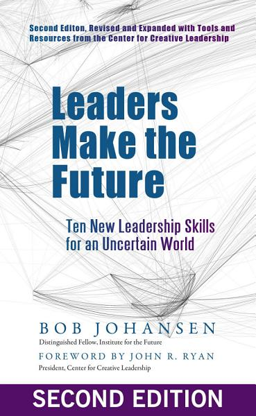 Download Leaders Make the Future Book