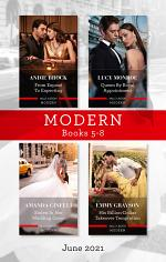 Modern Box Set 5-8 June 2021/From Exposé to Expecting/Queen by Royal Appointment/Stolen in Her Wedding Gown/His Billion-Dollar Takeover Temp