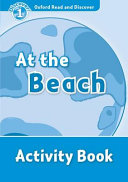 Oxford Read and Discover  Level 1  At the Beach Activity Book PDF