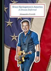 Bruce Springsteen   s America PDF