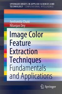 Image Color Feature Extraction Techniques PDF