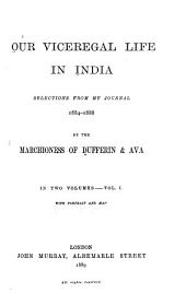 Our Viceregal Life in India: Selections from My Journal, 1884-1888, Volume 2