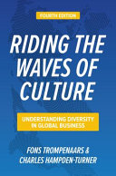 Riding the Waves of Culture, Fourth Edition: Understanding Diversity in Global Business