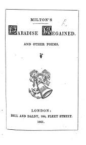 Milton's Paradise Regained, and other poems