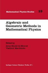 Algebraic and Geometric Methods in Mathematical Physics: Proceedings of the Kaciveli Summer School, Crimea, Ukraine, 1993