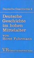 Deutsche Geschichte im hohen Mittelalter PDF