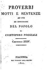 Proverbj, motti e sentenze ad uso ed istruzione del popolo; centurie XXIV.