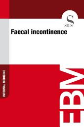 Faecal incontinence