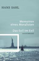 Memoiren eines Moralisten   Das Exil im Exil PDF