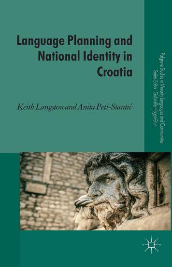 Language Planning and National Identity in Croatia PDF
