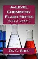 A-Level Chemistry Flash Notes OCR a Year 2 (2015)
