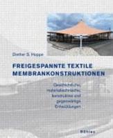 Freigespannte textile Membrankonstruktionen PDF