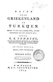 Reize door Griekenland en Turkijen, gedaan op last van Lodewijk XVI, en met toestemming van het Turksche hof
