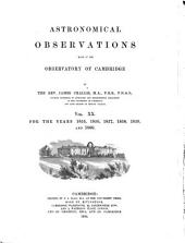 Astronomical observations made at the Observatory of Cambridge: Volume 20