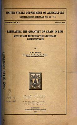 Estimating the Quantity of Grain in Bins
