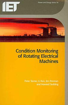 Condition Monitoring of Rotating Electrical Machines PDF