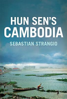 Hun Sen s Cambodia PDF
