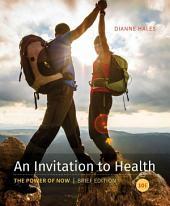 An Invitation to Health, Brief Edition: Edition 10