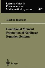 Conditional Moment Estimation of Nonlinear Equation Systems: With an Application to an Oligopoly Model of Cooperative R&D