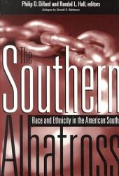 The Southern Albatross: Race and Ethnicity in the American South