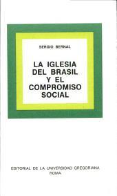 La Iglesia del Brasil y el compromiso social: el paso de la Iglesia de la Cristiandad a la Iglesia de los Pobres