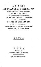 Le rime di Francesco Petrarca corrette sovra i testi migliori: Volume 1