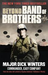 Beyond Band Of Brothers Book PDF