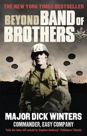 Beyond Band Of Brothers