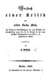 Versuch iner Kritik des ersten Buchs Mose, mit besonderer Berücksichtigung der vom ... Dr. Hengstenberg gegen Dr. D. F. Strauss in der evangelischen Kirchenzeitung vom Mai d. J. geschriebenen Artikel