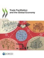 Trade Facilitation and the Global Economy PDF