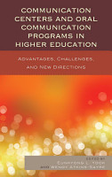 Communication Centers and Oral Communication Programs in Higher Education PDF