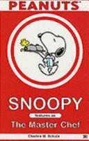 Snoopy Features as the Master Chef
