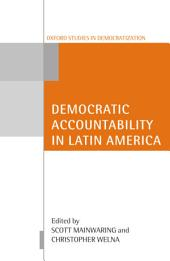 Democratic Accountability in Latin America