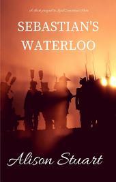 Sebastians Waterloo: A short prequel