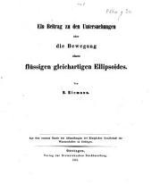 Ein Beitrag zu den Untersuchungen über die Bewegung eines flüssigen gleichartigen Ellipsoides