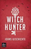 Witch Hunter   Johns Geschichte PDF