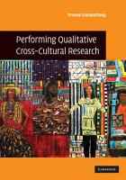 Performing Qualitative Cross Cultural Research PDF