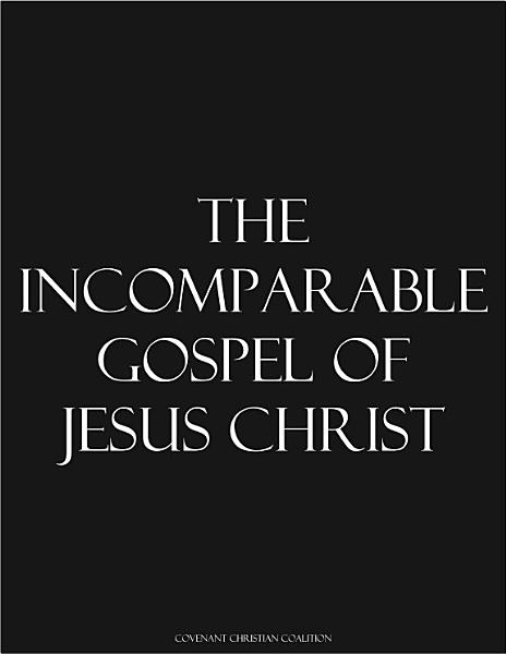 Download The Incomparable Gospel of Jesus Christ Book