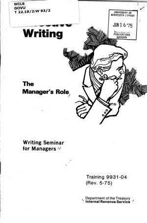 Effective Writing  the Manager s Role  Writing Seminar for Managers  May 1975