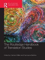 The Routledge Handbook of Translation Studies PDF