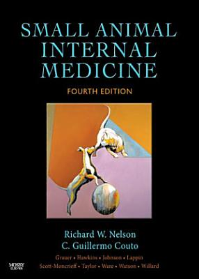 Small Animal Internal Medicine - E-Book