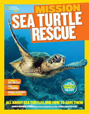 National Geographic Kids Mission  Sea Turtle Rescue PDF