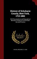 History of Schoharie County  New York  1713 1882 PDF