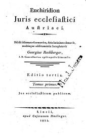 Enchiridion iuris ecclesiastici Austriaci: Volume 1