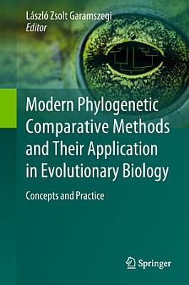 Modern Phylogenetic Comparative Methods and Their Application in Evolutionary Biology
