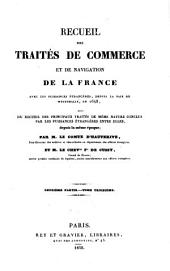Recueil des traites de commerce et de navigation de la France avec les puissances etrangeres depuis la paix de Westphalie en 1648: Volume6
